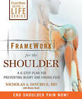Framework for the Shoulder: A 6-step Plan for Preventing Injury and Ending Pain by Bruce Scali, Nicholas A. DiNubile (Paperback, 2011)