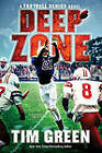 Deep Zone by Tim Green (Hardback, 2011)