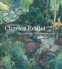 Charles Reiffel: An American Post-Impressionist by San Diego Museum of Art (Hardback, 2012)