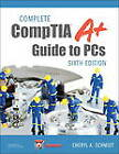 Complete CompTIA A+ Guide to PCs by Cheryl A. Schmidt (Hardback, 2013)