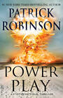 Power Play by Patrick Robinson (Paperback, 2013)
