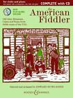 The American Fiddler: Old-time, Bluegrass, Cajun and Texas Style Fiddle Tunes of the USA by Boosey & Hawkes Music Publishers Ltd (Mixed media product, 2012)