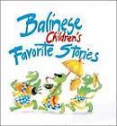 Balinese Children's Favorite Stories by Victor Mason (Hardback, 2002)