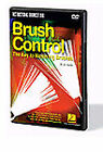 Brush Control - The Key To Mastering Brushes (DVD, 2008)