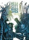 Mega-city Undercover: 2: Living the Low Life by Rufus Dayglo, Disraeli, Rob Williams (Paperback, 2012)