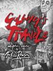 Gulliver's Travels by Martin Rowson (Hardback, 2012)
