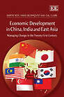 Economic Development in China, India and East Asia: Managing Change in the Twenty First Century by Kartik C. Roy, Hans C. Blomqvist, Cal Clark (Hardback, 2012)