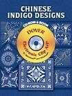 Chinese Indigo Designs by Dover (Paperback, 2007)