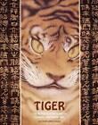 Tiger: 100 Representations in Classic Japanese Art by Solar Books (Hardback, 2013)