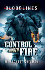 Control Under Fire by M. Zachary Sherman (Paperback, 2012)