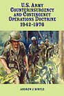 United States Army Counterinsurgency and Contingency Operations Doctrine, 1942-1976 by Andrew J. Birtle (Paperback, 2010)