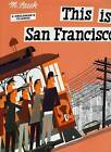 This is San Francisco by Miroslav Sasek (Hardback, 2007)