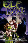 Elf Love: An Anthology by Pink Narcissus Press (Paperback / softback, 2011)