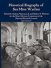 Historical Bibliography of Sea Mine Warfare by Robert Winters, Advisory Committee Mine Advisory Committee, Andrew Patterson (Paperback / softback, 2010)