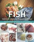 Practical Cookery - Fish & Seafood by Parragon (Hardback, 2012)