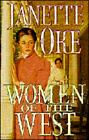 Women of the West III : Too Long Long a Stranger, the Bluebird and the Sparrow, a Gown of Spanish Lace, and Drums of Change by Janette Oke (1996, Paperback)