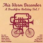 Various Artists - This Warm December (A Brushfire Holiday, Vol. 1, 2008)