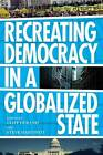 Recreating Democracy in a Globalized State by Clarity Press (Paperback, 2012)