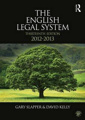 """AS NEW"" The English Legal System: 2012-2013, Kelly, David, Slapper, Gary, Book"