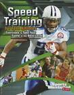 Speed Training for Teen Athletes by Shane Frederick (Paperback, 2012)