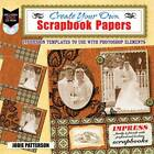 Create Your Own Scrapbook Papers: 175 Design Templates to Use with Photoshop Elements by Jodie Patterson (Paperback, 2012)