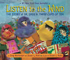 Listen to the Wind by Susan Roth (Hardback, 2009)