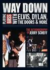 Way Down: Playing Bass with Elvis, Dylan, the Doors and More: The Autobiography of Jerry Scheff by Jerry Scheff (Paperback, 2012)