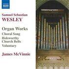 Samuel Sebastian Wesley - Wesley: Organ Works (2007)