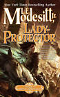Lady-Protector by L. E. Modesitt (Paperback, 2012)
