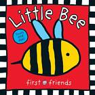 Little Bee by Roger Priddy (Board book, 2011)