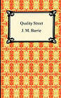 Quality Street by James Matthew Barrie (Paperback / softback, 2010)