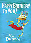 Happy Birthday to You by Dr. Seuss (Hardback, 1959)