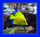 Around the Water by Janyre Tromp (Board book, 2008)