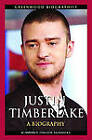 Justin Timberlake: A Biography by Kimberly Dillon Summers (Hardback, 2010)
