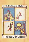 The ABC of Chess by E Ilyin, V Grishin (Paperback / softback, 2010)