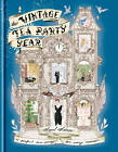The Vintage Tea Party Year by Angel Adoree (Hardback, 2012)