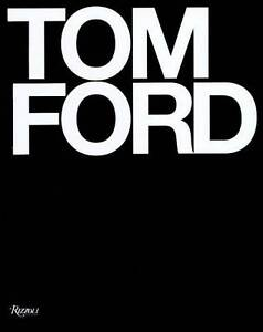 Tom-Ford-by-Bridget-Foley-Tom-Ford-NEW-Book-FREE-amp-Fast-Delivery-Hardcover