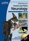 BSAVA Manual of Canine and Feline Neurology: (with DVD-ROM) by British Small Animal Veterinary Association (Mixed media product, 2013)
