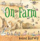 On the Farm by Roland Harvey (Hardback, 2012)