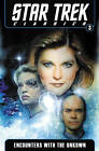 Star Trek Classics: Volume 3: Encounters with the Unknown by Doselle  Young, Dean Wesley Smith, Dan Abnett, Nathan Archer, Janine Ellen Young, Kristine Kathryn Rusch, Andy Lanning (Paperback, 2012)