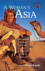 A Woman's Asia: True Stories by Marybeth Bond (Paperback, 2005)