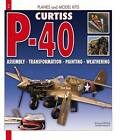 P-40 Curtiss by Emanuel Pernes, Olivier Souleys (Paperback, 2008)