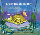 Beddy Bye in the Bay by Priscilla Cummings (Hardback, 2010)