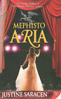 Mephisto Aria by Justine Saracen (Paperback, 2010)