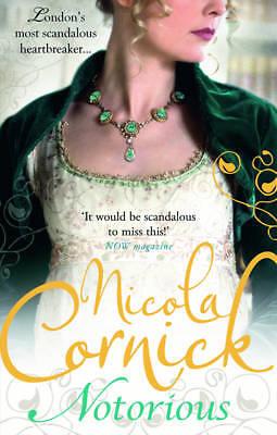 Cornick, Nicola, Notorious (Scandalous Women of the Ton), Very Good Book