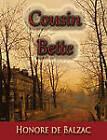 Cousin Bette by Honore de Balzac (Paperback, 2010)