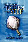 Recovery: A Return to the Self by Donna Kasik (Paperback / softback, 2010)