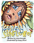 The Lonely Sunflower by Julia Minigh (Paperback / softback, 2011)