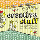 Creative Stuff: An Activity Book for Visual Thinkers by Dave Gouveia, Christopher Elkerton (Paperback, 2012)