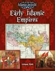 Early Islamic Empires by Lizann Flatt (Paperback, 2013)